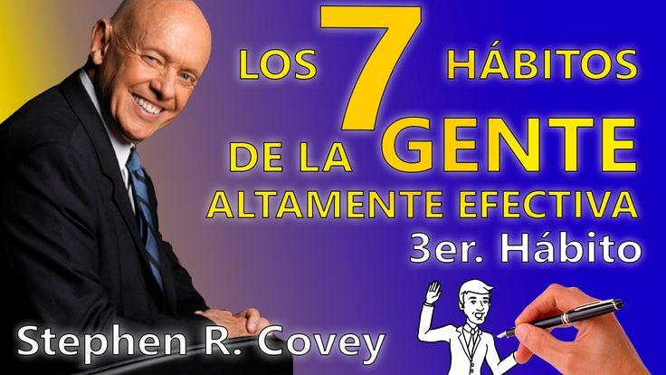 Los Siete Hábitos de la Gente Altamente Efectiva - Stephen R. Covey - Te...