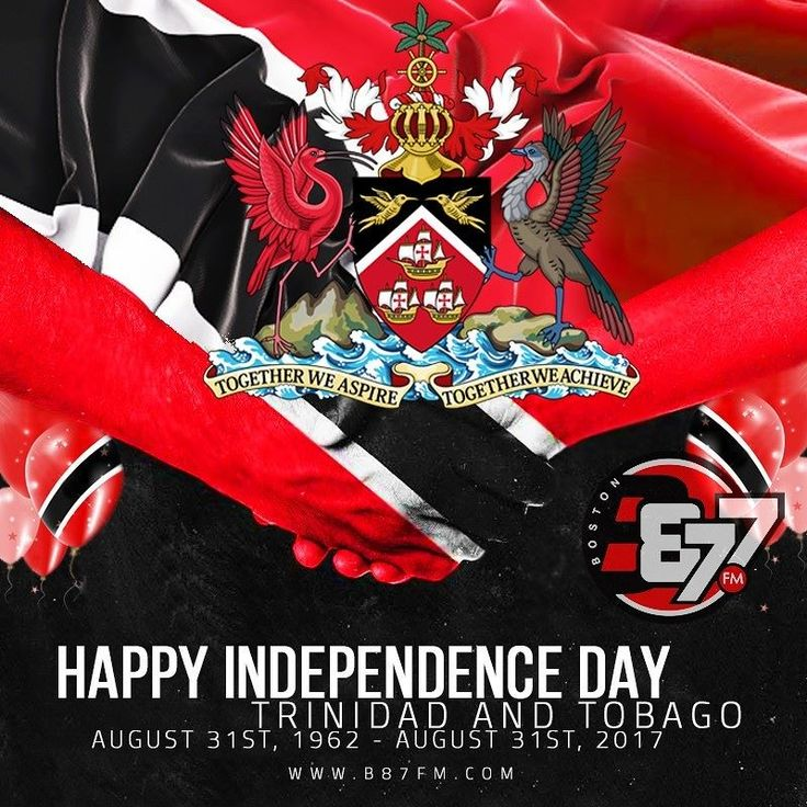 Happy Birthday to the twin island countryof Trinidad & Tobago who celebrates its 55th Year of Independence today and to all our Trinies here in Boston and throughout the global T&T diaspora! #HBD #TnT55 #boston #urban#b87fm For more info b87fm.com