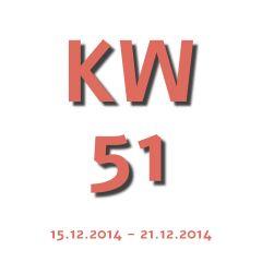 Die Aktuelle Kalenderwoche - KW 51 2014 geht von 15.12.2014 - 21.12.2014