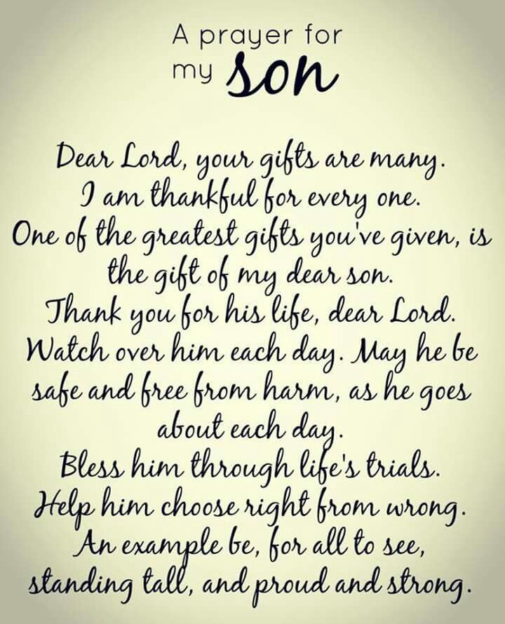 A Prayer for my Son! Protect Him Always Lord As He Is Your Child After All!