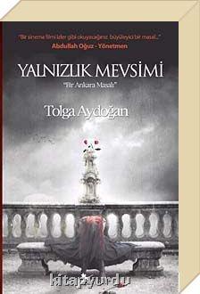 Yalnızlık Mevsimi & Bir Ankara Masalı - Tolga Aydoğan, ,