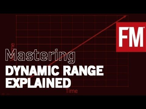 FMs guide to mastering: Understanding dynamic range and compression