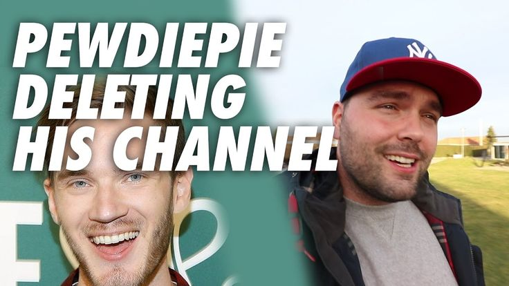 Pewdiepie is deleting his YouTube channel - Thank God!