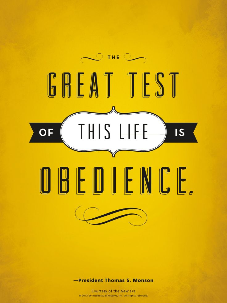 LDS quote: President Thomas S. Monson talks about the blessings that come when we're obedient.