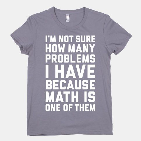 Math Problems | HUMAN | T-Shirts, Tanks, Sweatshirts and Hoodies