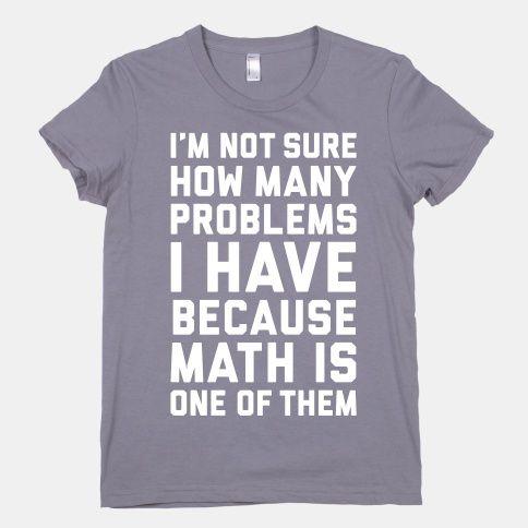 Math Problems   HUMAN   T-Shirts, Tanks, Sweatshirts and Hoodies