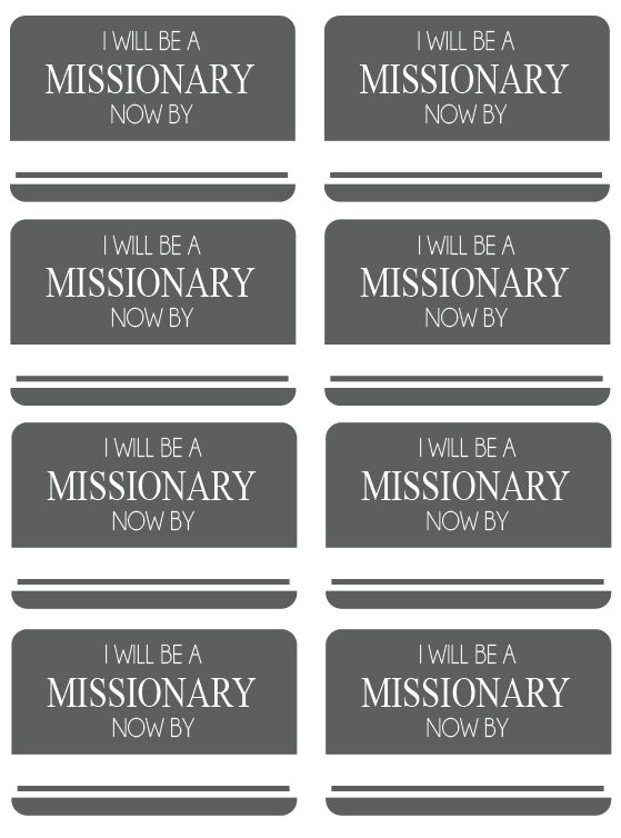 All Things Bright and Beautiful.... handout missionary tags on how to be a missionary now