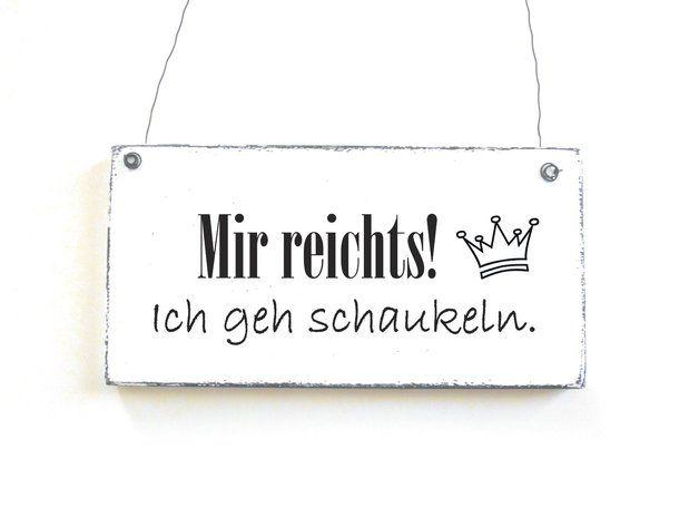 Mir reichts! Ich geh schaukeln :) #lustiger #Spruch #quote