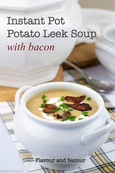 Smooth and creamy, this full-flavoured Instant Pot Potato Leek Soup with Bacon is one to make this month! Made with Yukon Gold potatoes, leeks and bacon, it cooks quickly in an Instant Pot. #instantpot #soup #potato #leek #bacon #paleo #glutenfree