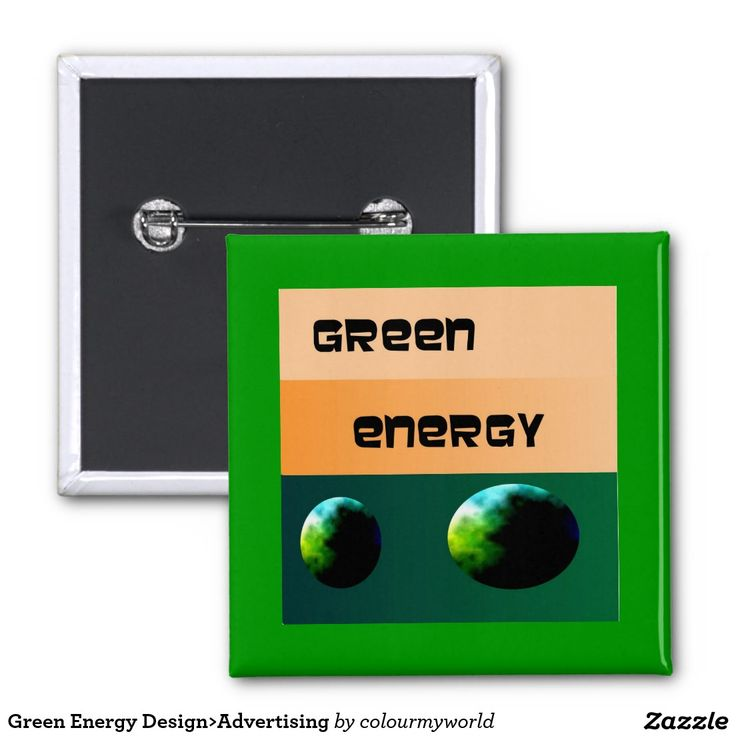 Green Energy Design>Advertising 2 Inch Square Button