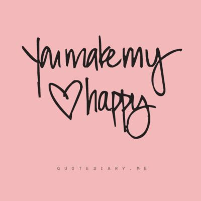 You make my <3 happy.