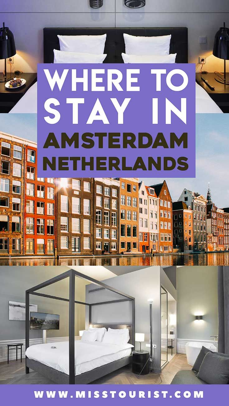 Where To Stay In Amsterdam In 2020 Best Neighborhoods And Hotels