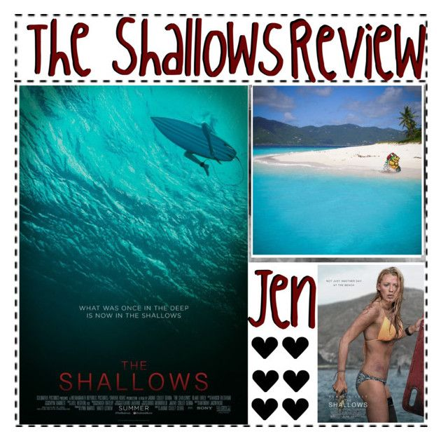 """The Shallows Review"" by jen-the-glader ❤ liked on Polyvore"