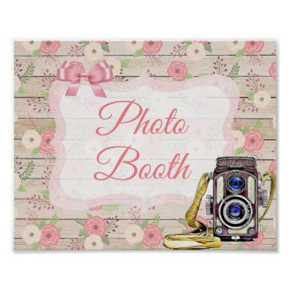 Photo Booth Sign Pink Rustic Wood Floral Poster - floral style flower flowers stylish diy personalize