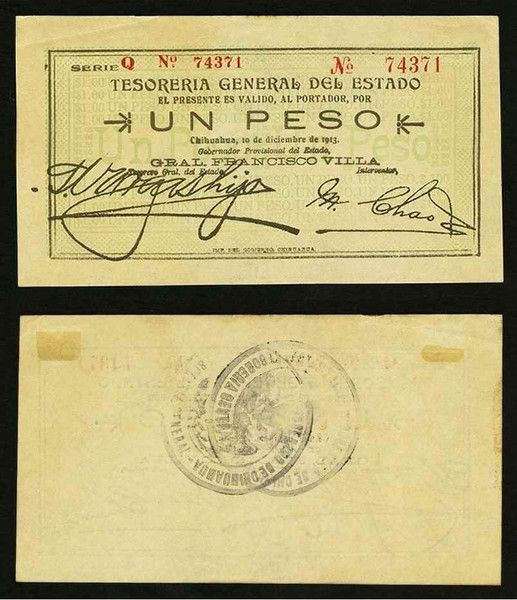 Mexico One Peso Tesoreria General Del Estado Chihuahua 10 December 1913 Pick Number S553b General Francisco (Pancho) Villa Extremely Fine or Better Banknote