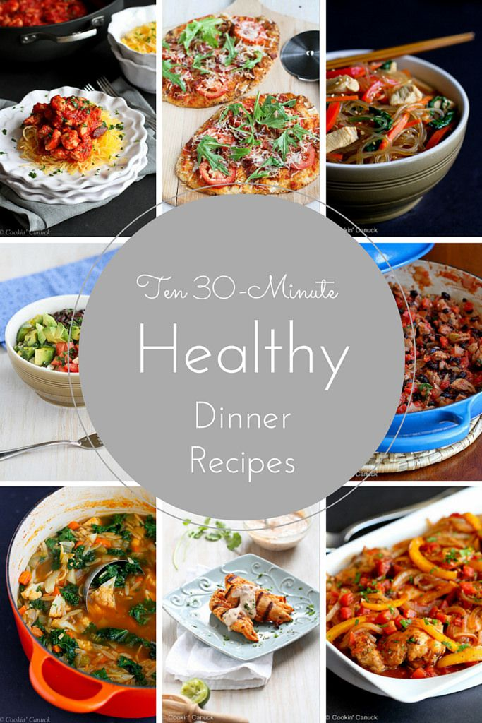 Ten 30-Minute Healthy Dinner Recipes | cookincanuck.com