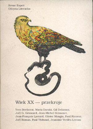 Wiek XX - przekroje, praca zbiorowa, Oficyna Literacka, 1991, http://www.antykwariat.nepo.pl/wiek-xx-przekroje-praca-zbiorowa-p-14239.html