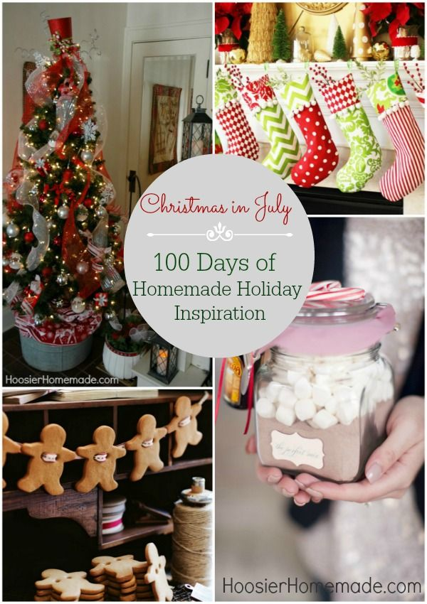 Christmas in July: 100 Days of Homemade Holiday Inspiration on HoosierHomemade.com