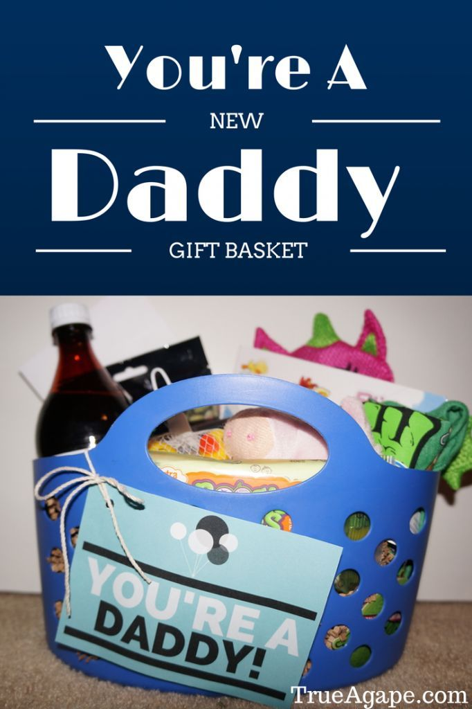 "{You're a New Daddy Gift Basket | True Agape Newlywed Blog} When getting everything ready for our baby's arrival I read that Dad's can feel a bit left out. A lot of the attention is on Mom and baby. I then saw a suggestion of getting a special little something for Dad. That's when I had an idea to make a ""You're A New Daddy Gift Basket"""