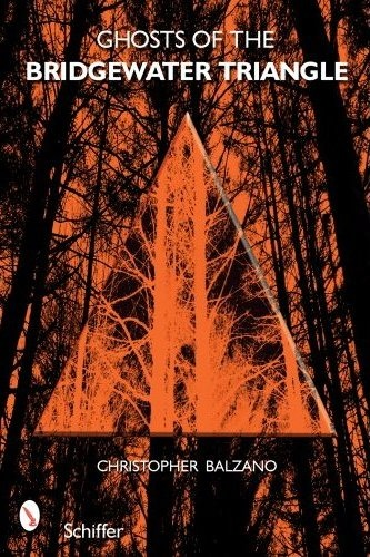 The most complete book on the Bridgewater Triangle so far...Ghosts of the Bridgewater Triangle by Christopher Balzano (Read it. Very good and very creepy. A good read on a stormy night or any night. :)