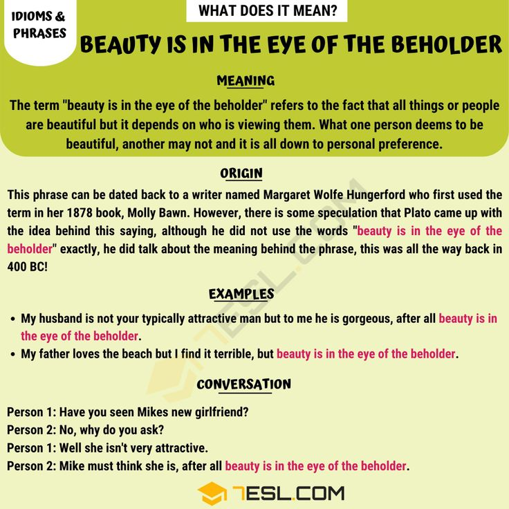 Beauty Is In The Eye Of The Beholder Meaning With Helpful Examples