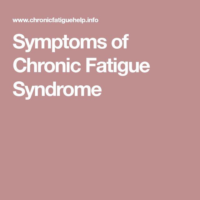 Symptoms of Chronic Fatigue Syndrome #chronicfatiguesymptoms
