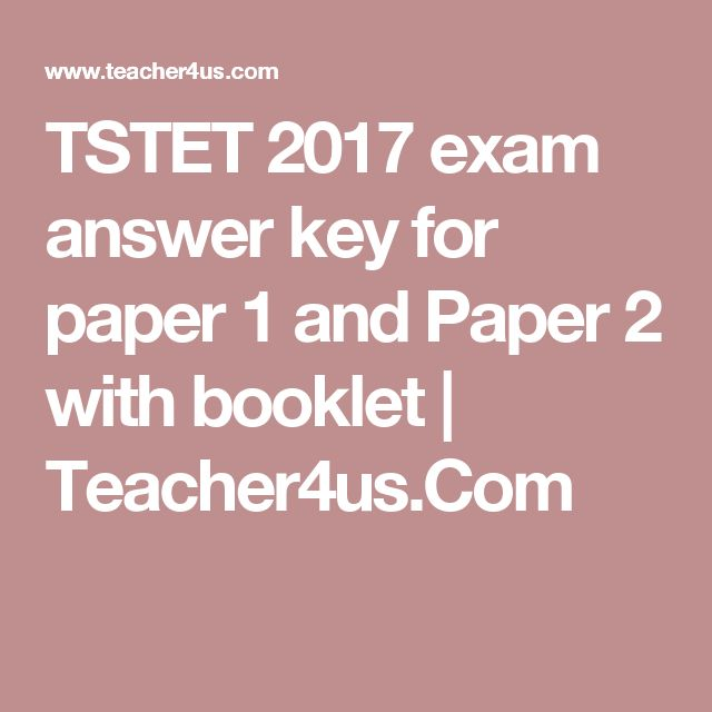 TSTET 2017 exam answer key for paper 1 and Paper 2 with booklet   Teacher4us.Com