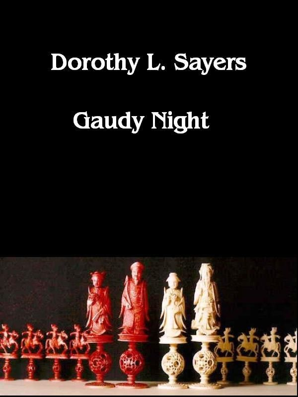 gaudy night In dorothy sayer's gaudy night, latin quotations carry important subtexts that are inaccessible to modern readers here are my translations and interpretations of these phrases, to help you discover nuances which dictionaries and online translators cannot give you.