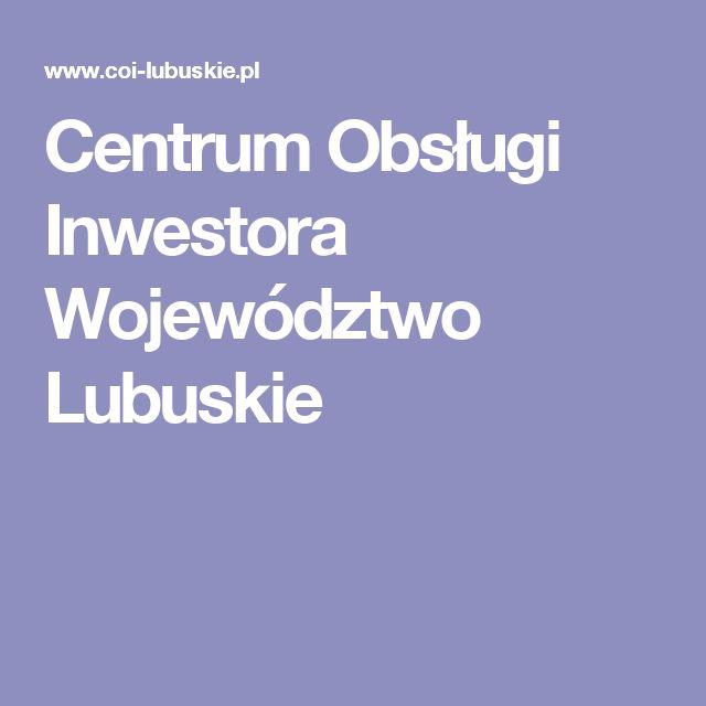 Centrum Obsługi Inwestora Województwo Lubuskie