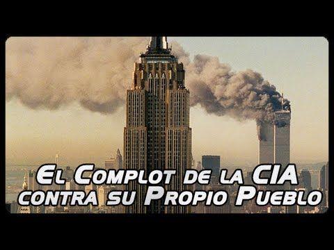 11 Septiembre - El Complot de la CIA contra USA y el Mundo