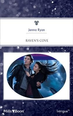 Mills & Boon™: Raven's Cove by Jenna Ryan