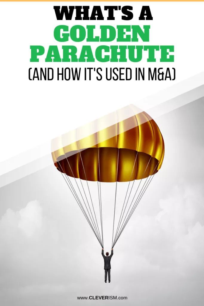 ¿Qué es un paracaídas dorado (y cómo se usa en fusiones y adquisiciones)   – Blogging (Group Board)