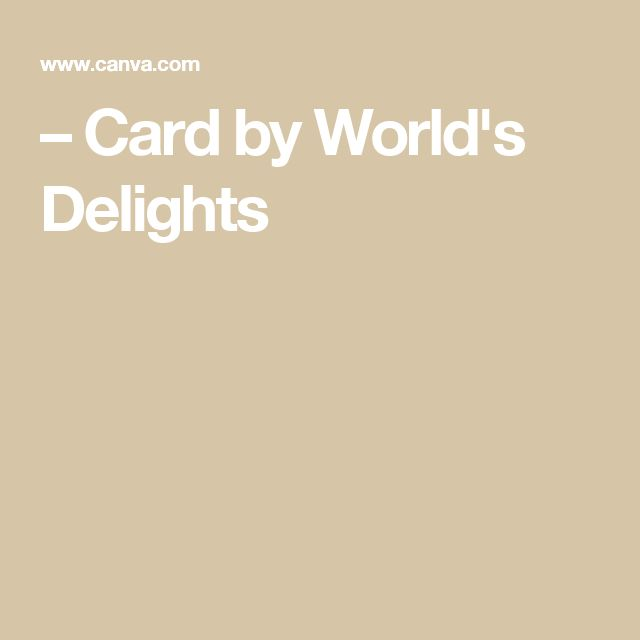 – Card by World's Delights