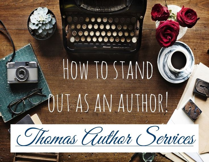 HOW TO STAND OUT AS AN AUTHOR!  http://thomasauthorservices.weebly.com/author-blogs--book-reviews/how-to-stand-out-as-an-author #author #writer #writing #amwriting #towrite #marketing #help #publish #writingtips #writerhelp
