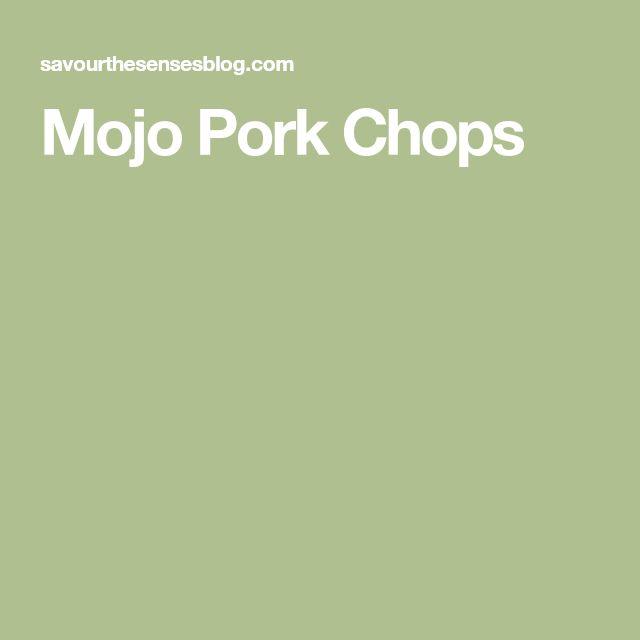 Mojo Pork Chops