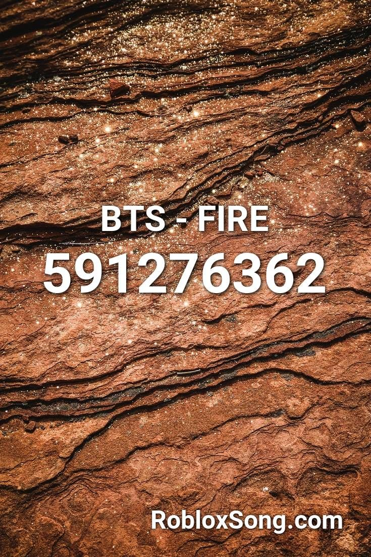 Bts Fire Roblox Id Roblox Music Codes Roblox Coding Songs