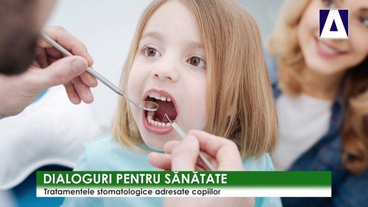 Dialoguri pentru sanatate - Tratamentele stomatologice adresate copiilor