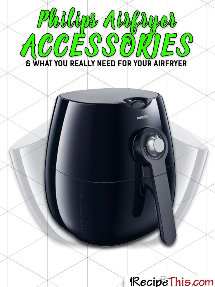 Philips Airfryer Accessories & What You Really Need For Your Airfryer via @recipethis