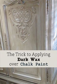 The trick to applying dark wax over chalk paint on furniture, chalk paint, painted furniture.