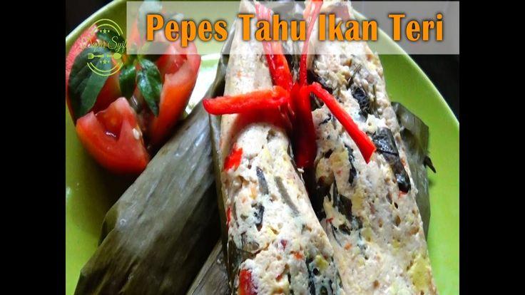 Cara Membuat Pepes Tahu Ikan Teri - Resep Dapur Syifa