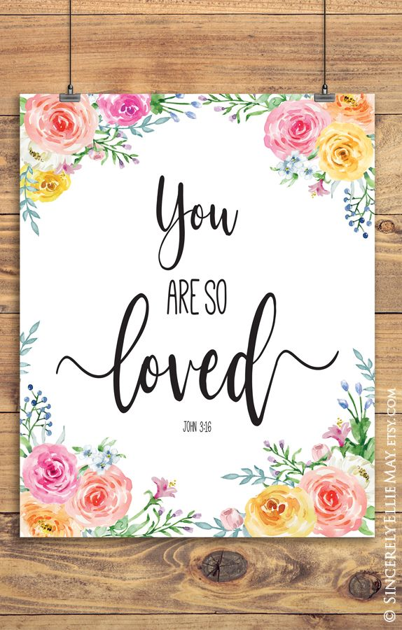 You Are So Loved Printable Nursery Watercolor Flower Wall Art