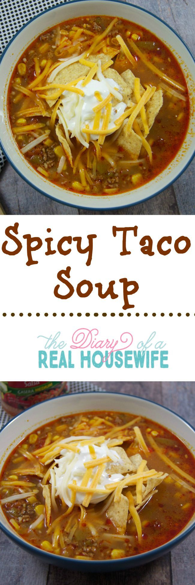Spicy taco soup, this is great!
