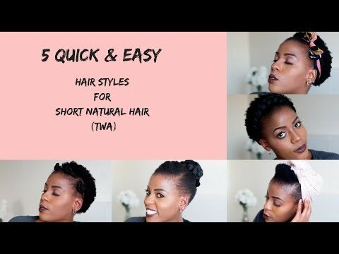 5 Quick & Easy Hairstyles for Short Natural Hair | TWA | South African Natural Hair Blogger - YouTube