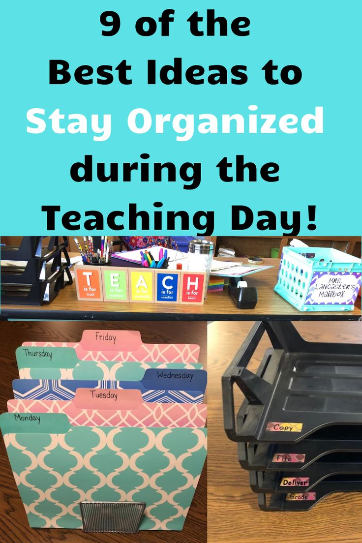 9 of the Best Ideas to Stay Organized During the T…