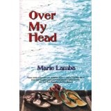 Over My Head (Kindle Edition)By Marie Lamba