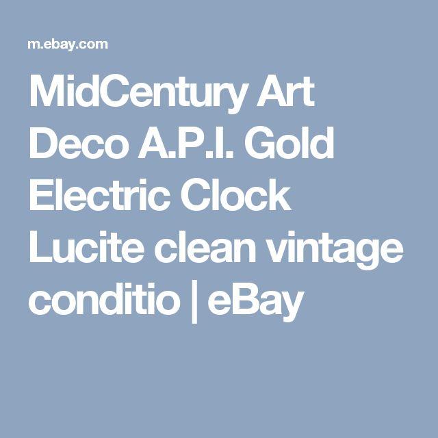 MidCentury Art Deco A.P.I. Gold Electric Clock Lucite clean vintage conditio  | eBay