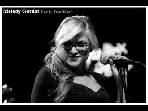 Melody Gardot  6.Our Love is Easy (live & jazzy)