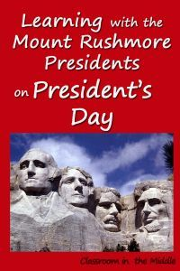 Learning with the Mount Rushmore Presidents on Presidents' Day - Four favorite free lessons, one about each of the four presidents