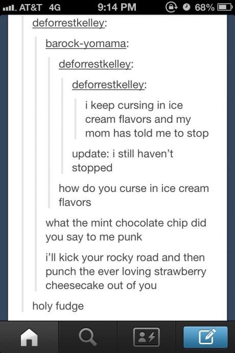 Lol ice cream....