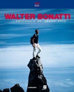 Walter Bonatti. Fotografie dai grandi spazi | Palazzo della Ragione (Milano)